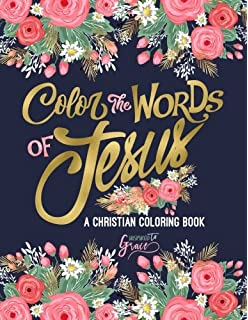 Color The Words Of Jesus A Christian Coloring Book Modern Florals Cover With Calligraphy