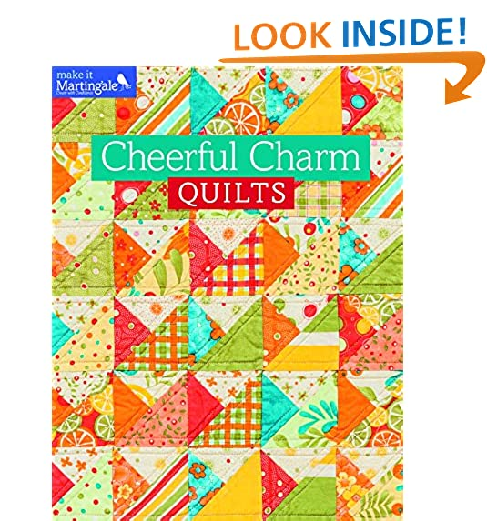 Cheerful Charm Quilts (Make It Martingale)