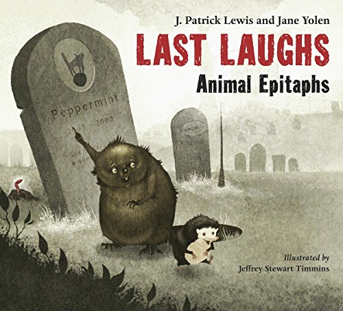 Last Laughs: Animal Epitaphs (Epitaphs Funny Halloween)