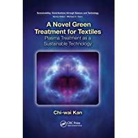 A Novel Green Treatment for Textiles (Sustainability: Contributions Through Science and Technology)