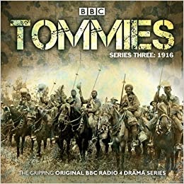 Descargar En Torrent Tommies: Part 3 – 1916: The Powerful Bbc Radio 4 Drama De Gratis Epub