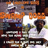Excellent Sides of Swamp Dogg Vol. 3 (Have You Heard This Story???/I Called For a Rope and They Threw Me a Rock)