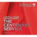 Nine Lessons & Carols - The Centenary Service