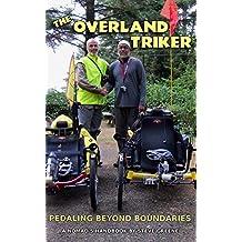 The Overland Triker: Pedaling Beyond Boundaries