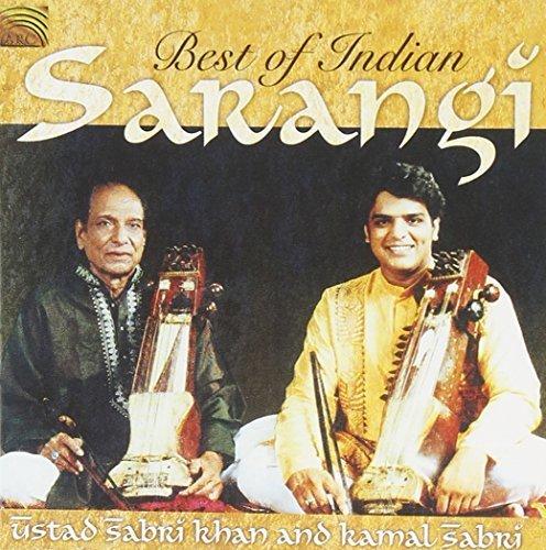Best of Indian Sarangi by Ustad Sabri Khan & Kamal Sabri (2006-05-03)