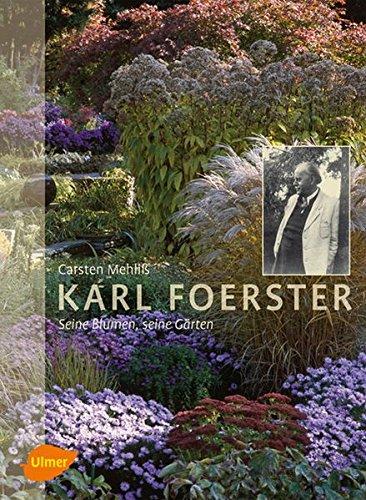 karl-foerster-seine-blumen-seine-grten