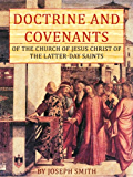 Doctrine and Covenants of the Church of Jesus Christ of the Latter-Day Saints (English Edition)