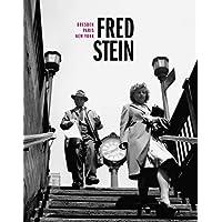 Fred Stein: Dresden – Paris – New York