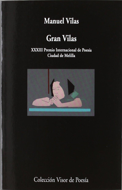 Gran Vilas: 814 (Visor de Poesía): Amazon.es: Vilas, Manuel: Libros