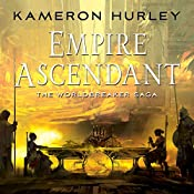 Empire Ascendant: Worldbreaker Saga, Book 2 | Kameron Hurley