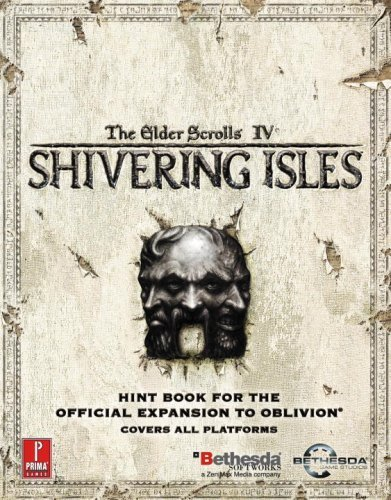 Price comparison product image Elder Scrolls IV: Shivering Isles (Expansion): Prima Official Game Guide