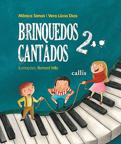 Brinquedos Cantados - Volume 2 (Em Portuguese do Brasil)
