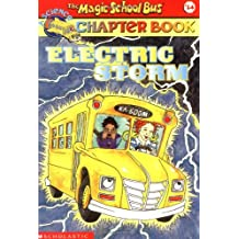 The Magic School Bus Chapter Book #14: Electric Storm