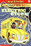 img - for Electric Storm (Magic School Bus Chapter Books, No. 14) book / textbook / text book