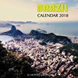 Brazil Calendar 2018: 16 Month Calendar