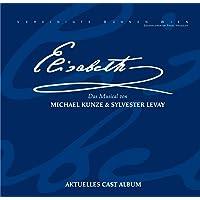Elisabeth - Das Musical - Gesamtaufnahme Live aus dem Theater an der Wien