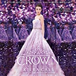 The Crown: The Selection, Book 5 | Kiera Cass