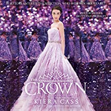The Crown: The Selection, Book 5 Audiobook by Kiera Cass Narrated by Brittany Pressley