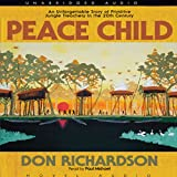 Peace Child: An Unforgettable Story of Primitive