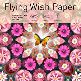 "Flying Wish Paper - Light it on FIRE, Watch it FLY - PINK BUTTERFLY - 7"" x 7"" - Large Kits"