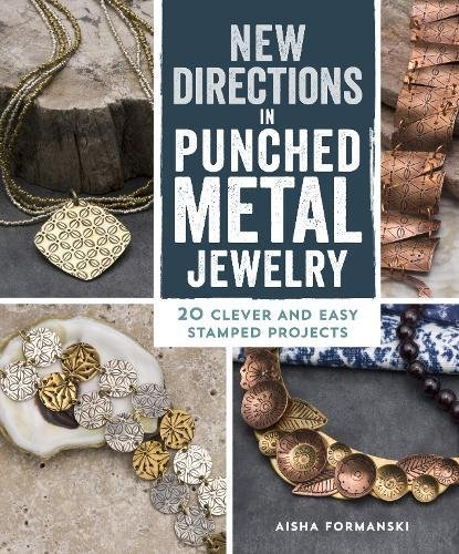 New Directions Punched Metal Jewelry