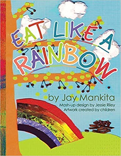 Eat Like a Rainbow Coloring Book by Jay Mankita (2012-03-09)