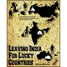 Leaving India For Lucky Countries