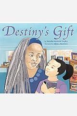 Destiny's Gift Paperback