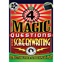 The 4 Magic Questions of Screenwriting