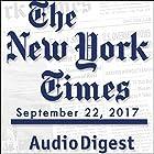 September 22, 2017 Audiomagazin von  The New York Times Gesprochen von: Mark Moran