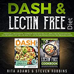 Are you ready for total body repair, the painless and simple way? You may find a lot of overlap between a DASH diet and lectin-free diet. They're both amazing body boosters designed to get you back on track and stay healthy for life using onl...