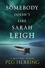 Somebody Doesn't Like Sarah Leigh Kindle Edition
