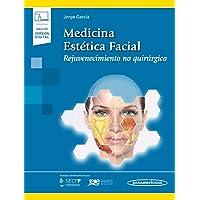 Medicina Estética Facial (incluye versión digital): Rejuvenecimiento no Quirúrgico