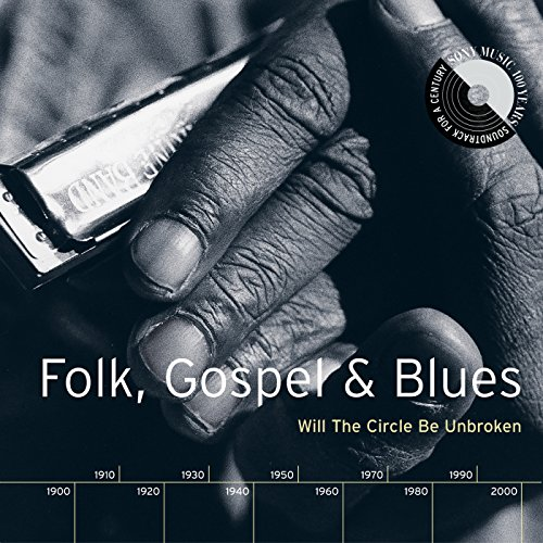 Gospel Music Blues (Folk, Gospel & Blues: Will The Circle Be Unbroken)
