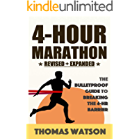 4-Hour Marathon: The Bulletproof Training Guide For Breaking the 4-Hour Barrier
