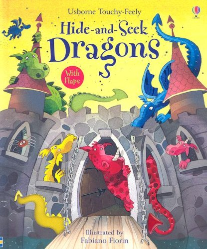 Hide-and-seek Dragons (Usborne Touchy Feely)