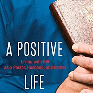 A Positive Life Audiobook