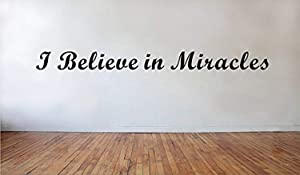 A Design World Home Quotes Wall Stickers I Believe in Miracles Wall Quote Cute Home Decor Inspirational Faith Wall Art for Bedroom Living Room Office Family