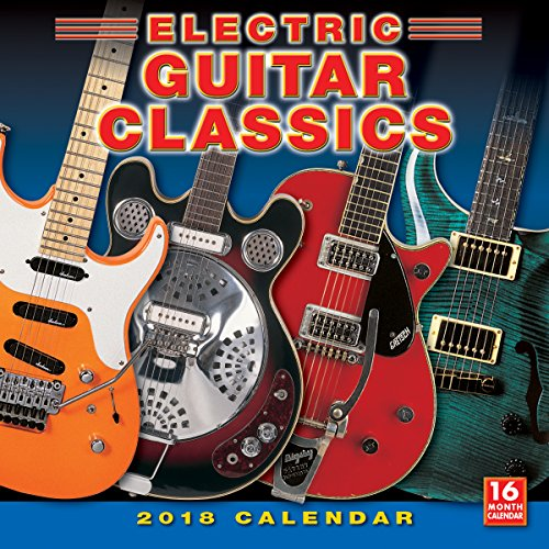 Electric Guitar Classics 2018 Wall Calendar (CA0130)