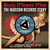 Sixty Minute Man: Madison 1958-61