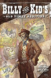 Billy the Kid's Old-Timey Oddities par Eric Powell