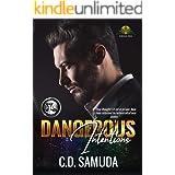 Dangerous Intentions: The Betrayal (Dangerous & Wilder Book 1)