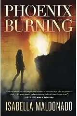 Phoenix Burning (A Veranda Cruz Mystery Book 2) Kindle Edition
