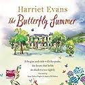 The Butterfly Summer Hörbuch von Harriet Evans Gesprochen von: Anna Parker-Naples, Juanita McMahon
