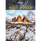 Lonely Planet's Wild World 1st Ed.: 1st Edition