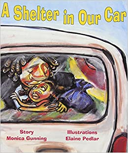 A Shelter In Our Car Monica Gunning Elaine Pedlar 9780892393084