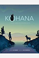 Kohana: A Native American Creation Myth Kindle Edition