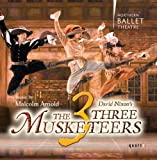 John Longstaff: The Three Musketeers (Music by Malcolm Arnold) by Pryce-Jones: cnd/Northern Ba (2008-10-14)