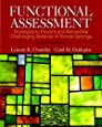 Functional Assessment: Strategies to Prevent and Remediate Challenging Behavior in School Settings, Pearson eText with Loose-Leaf Version -- Access Card Package (4th Edition)