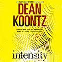 Intensity: A Novel Hörbuch von Dean Koontz Gesprochen von: Frankie Corzo
